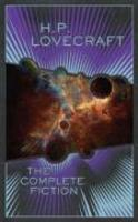 H.P. lovecraft - the complete fiction