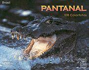Pantanal - 100 Colorfotos