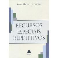 Recursos Especiais Repetitivos 1ª Edição