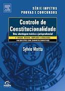 Controle de Constitucionalidade - Uma Abordagem Teórica e Jurisprudencial