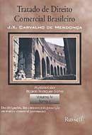 Tratado de Direito Comercial Brasileiro - Vol. IV - Tomo II