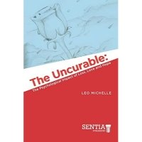 The Uncurable: The Psychological Impact of Loss, Love and Hope