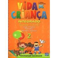 Vida de Criança: Educaçao Infantil Vol.2