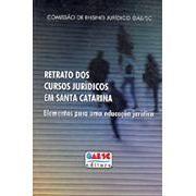 Retrato dos Cursos Jurídicos em Santa Catarina