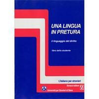 Una Lingua in Pretura - Il Linguaggio Del Diritto + CD