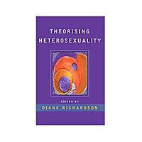 Theorising Heterosexuality