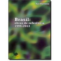 Brasil: Obras de Referência 1999-2013