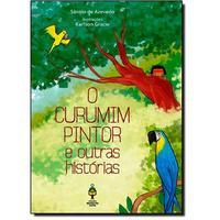 O curumim pintor e outras histórias