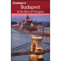 FROMMER´S BUDAPEST & THE BEST OF HUNGARY