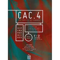 CAC. 4th Computer Art Congress 2014:Exhibition, Computer Art & Design for All
