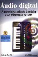 Áudio Digital - A Tecnologia Aplicada À Música e ao Tratamento de Som