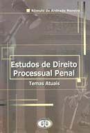 Estudo de Direito Processual Penal - Temas Atuais