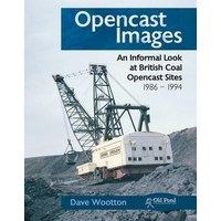 Opencast Images: An Informal Look at British Coal Opencast S