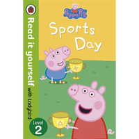 Peppa Pig - Sports Day - Read It Yourself with Ladybird - Level 2