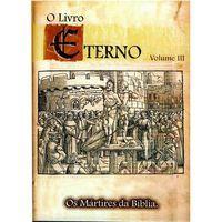 O Livro Eterno - Os Mártires da Bíblia - Vol. 3 - Mult-Região / Reg - 4