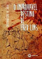O Improvável Destino de Fred Lins