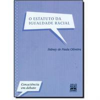 O Estatuto da Igualdade Racial