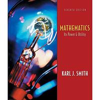 Mathematics - Its Power and Utility