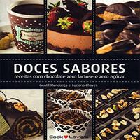 Doces Sabores Receitas Com Chocolate Zero Lactose e Zero Açucar