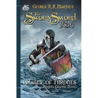 The Sworn Sword - A Game of Thrones - Prequel Graphic Novel