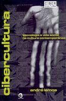 Cibercultura - Tecnologia e Vida Social na Cultura Contemporânea