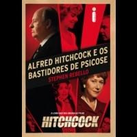 Ebook - Alfred Hitchcock e os bastidores de Psicose