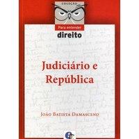 Judiciário e República Coleção Para Entender Direito