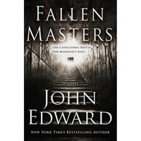 Fallen Masters: The Cataclysmic Battle for Mankind's Soul