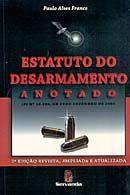 Estatuto do Desarmamento Anotado - 2ª Edição