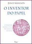 O Inventor do Papel - A Verdadeira História do Pai das Finanças Modernas