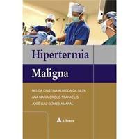 Hipertemia Maligna 1ªEdição 2008