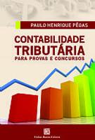 Contabilidade Tributária Para Provas E Concursos - 2012