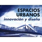 Espacios Urbanos - Innovación y Diseno