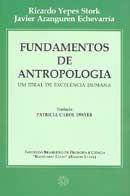 Fundamentos de Antropologia - Um Ideal de Excelência Humana