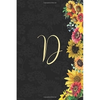 D: Sunflower Journal, Monogram Letter D Blank Lined Diary with Interior Pages Decorated with More Sunflowers.