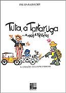 Tuta, a Tartaruga... e Mais 4 Histórias