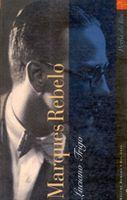 Marques Rebelo: Mosaico de Um Escritor