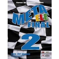 Meta ELE. Final. Libro del alumno. Per le Scuole superiori. Con e-book. Con espansione online: Meta Ele Final 2. Libro del Alumno