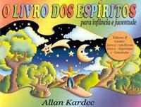 O Livro dos Espíritos Para Infância e Juventude Volume 2 Edição 1