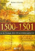1500 1501 A Intriga do Descobrimento 2012 Edição 1