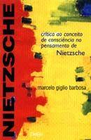 Crítica ao Conceito de Conciência no Pensamento de Nietzsche
