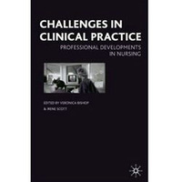 Challenges in Clinical Practice Professional Developments in Nursing