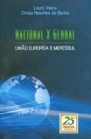 Nacional X Global - União Européia e Mercosul