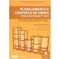 Planejamento e Controle de Obras Com Ms-Project 2010 com CD-ROM