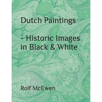 Dutch Paintings - Historic Images in Black & White