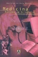 Medicina Baseada em Evidências - Princípios e Práticas - 2ª Ed. 2006