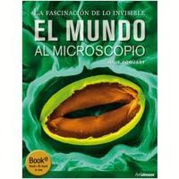 Mundo Al Microscopio, El
