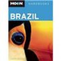 Moon Handbooks Brazil - 2 Ed.