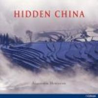 Hidden China - On The Trail Of Old Traditions