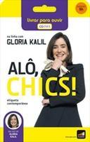 Alô Chics ! - Audiolivro